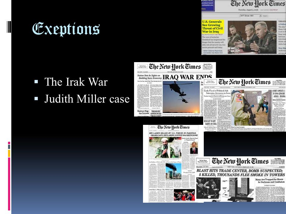 Exeptions The Irak War Judith Miller case