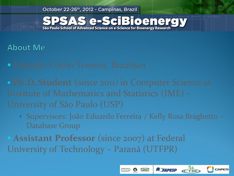Eduardo Cotrin Teixeira, Brazilian Ph.D.