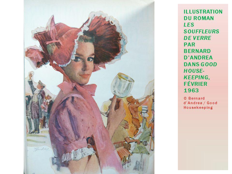 © Bernard dAndrea / Good Housekeeping ILLUSTRATION DU ROMAN LES SOUFFLEURS DE VERRE PAR BERNARD DANDREA DANS GOOD HOUSE- KEEPING, FÉVRIER 1963