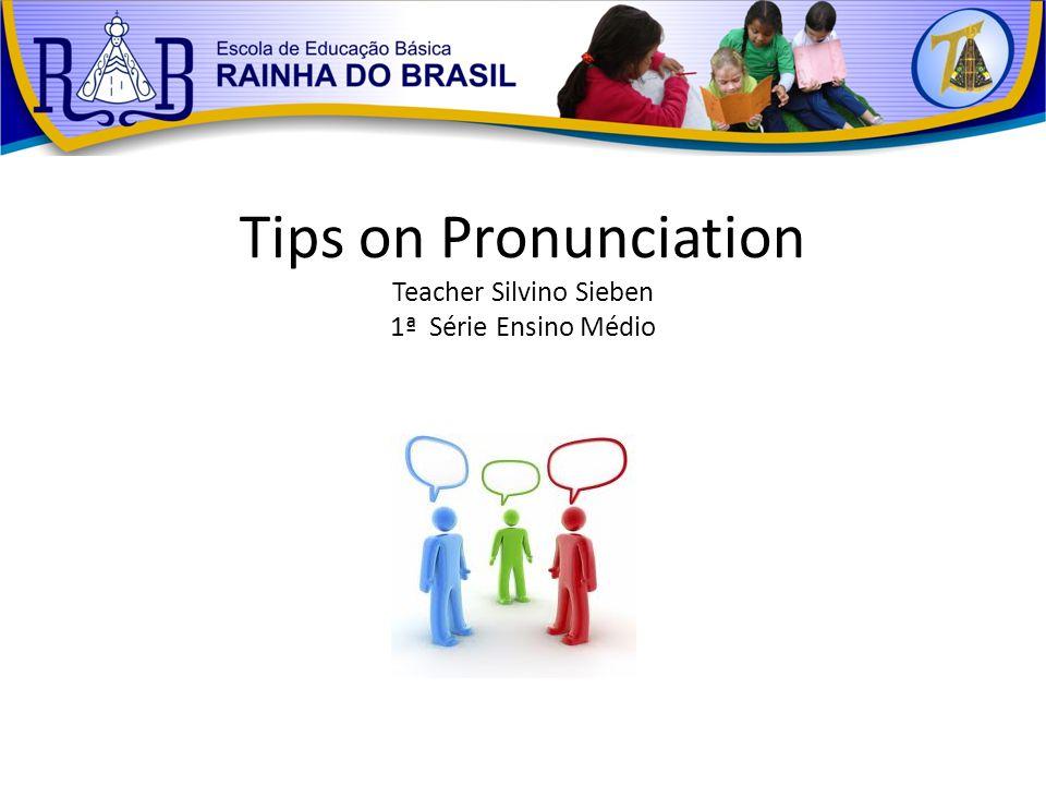 Reference GODOY, S; GONTOW, C; MARCELINO, M.English pronunciation for brazilians.