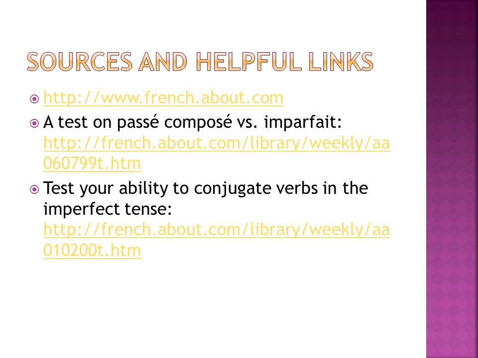 http://www.french.about.com A test on passé composé vs.