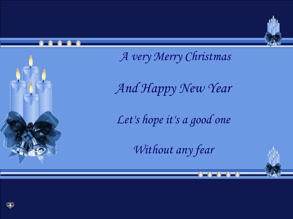 And so Happy Christmas E então Feliz Natal For black and for white Para negros e para brancos For yellow and red ones Para amarelos e para brancos Let s stop all the fight Vamos parar a guerra.