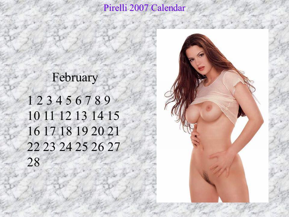 March 1 2 3 4 5 6 7 8 9 10 11 12 13 14 15 16 17 18 19 20 21 22 23 24 25 26 27 28 29 30 31 Pirelli 2007 Calendar