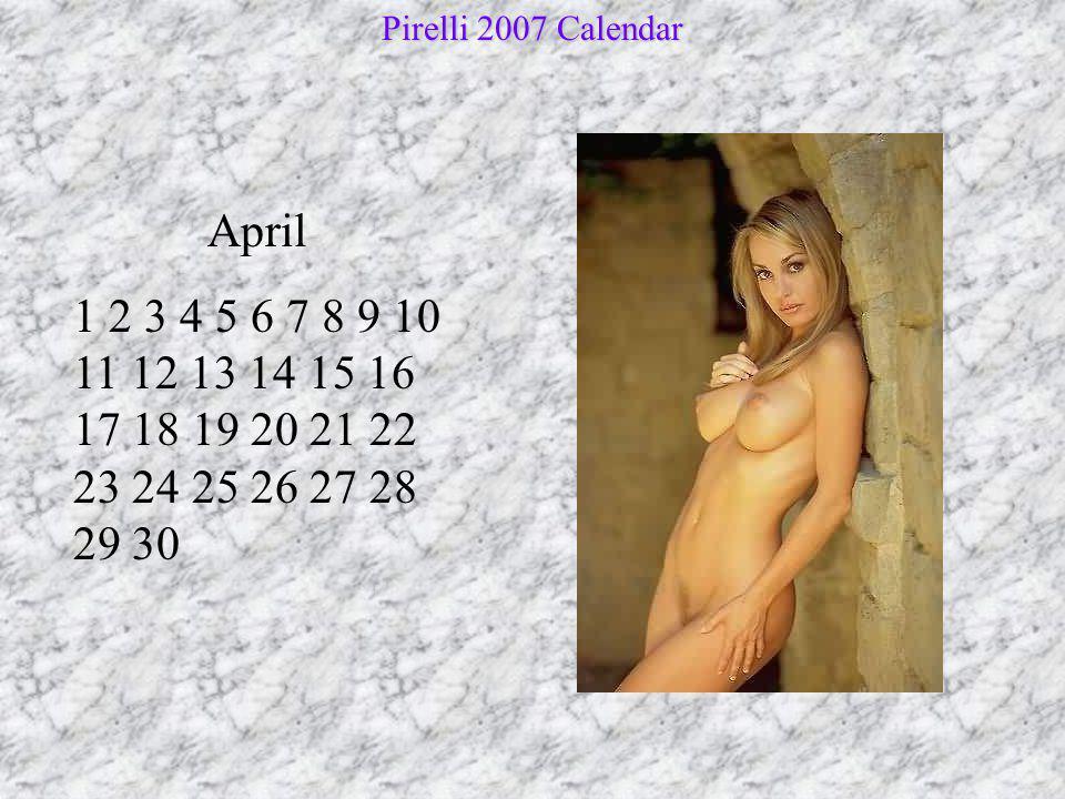 May 1 2 3 4 5 6 7 8 9 10 11 12 13 14 15 16 17 18 19 20 21 22 23 24 25 26 27 28 29 30 31 Pirelli 2007 Calendar
