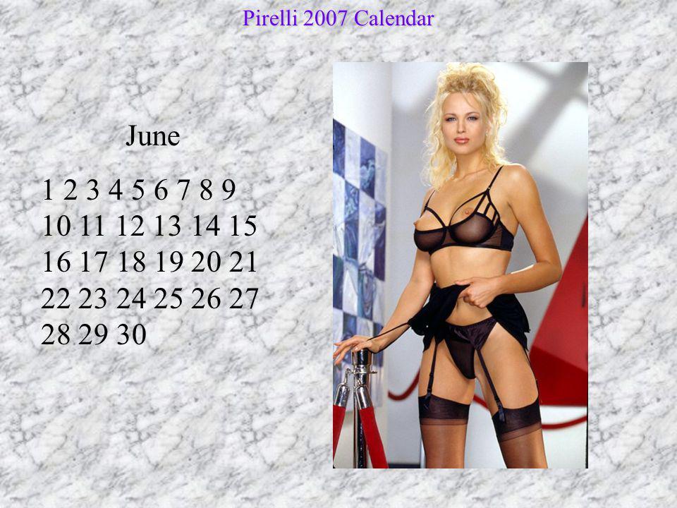 July 1 2 3 4 5 6 7 8 9 10 11 12 13 14 15 16 17 18 19 20 21 22 23 24 25 26 27 28 29 30 31 Pirelli 2007 Calendar