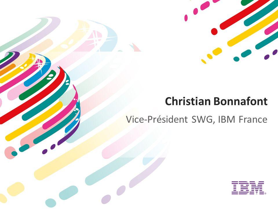 Christian Bonnafont Vice-Président SWG, IBM France