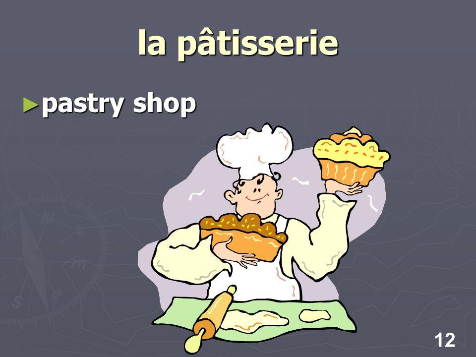 12 la pâtisserie pastry shop pastry shop