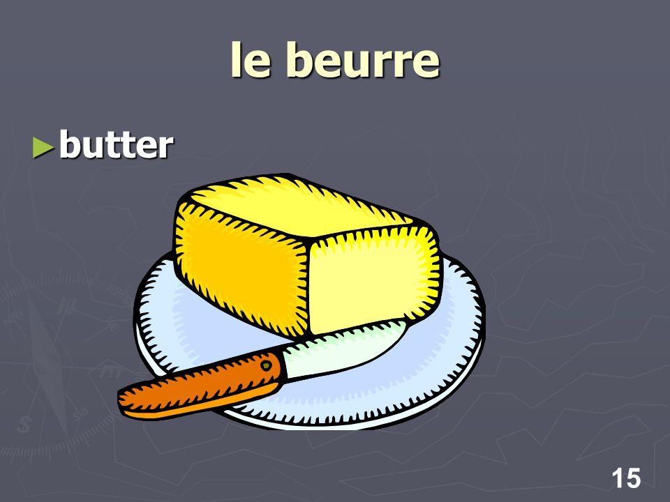 15 le beurre butter butter