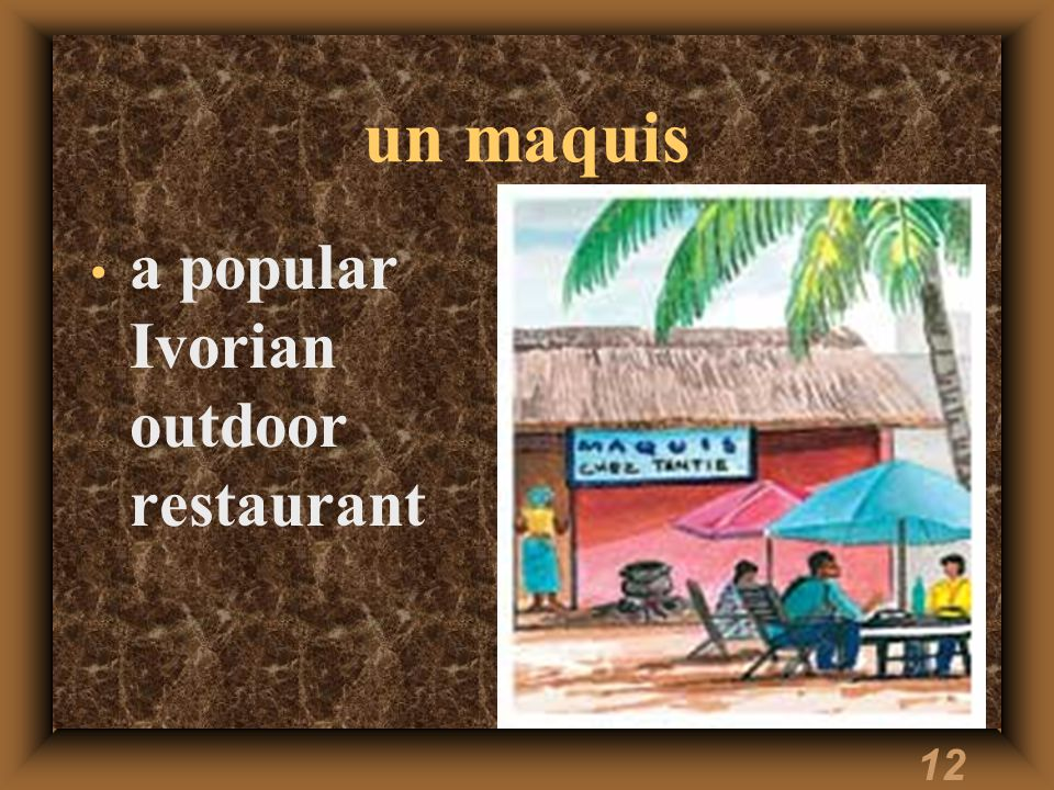 12 un maquis a popular Ivorian outdoor restaurant