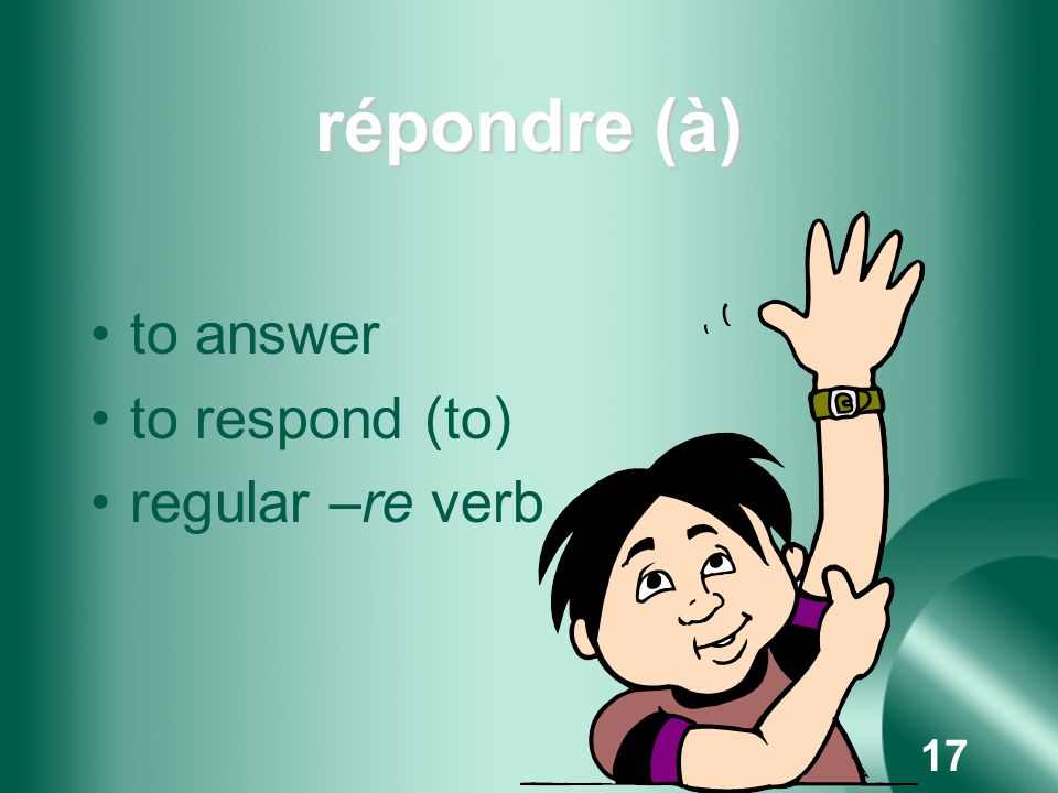 16 perdre to lose regular –re verb