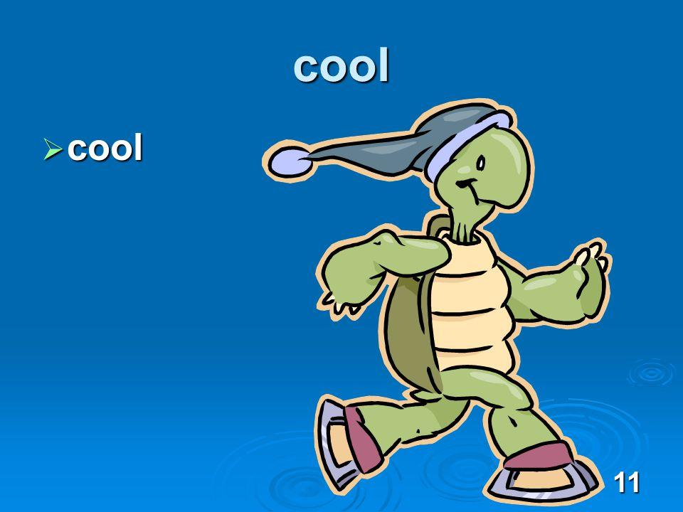 11 cool cool cool