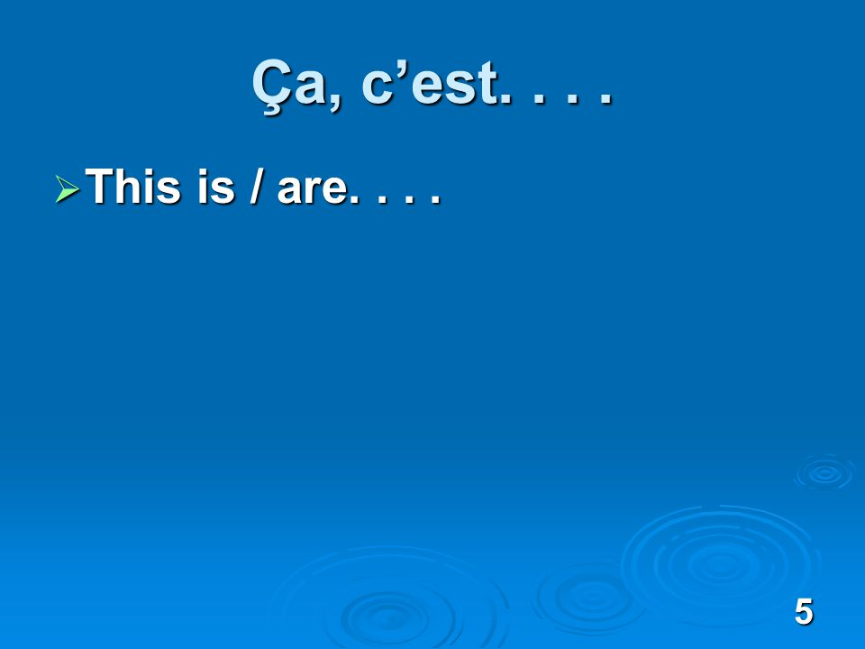 16 Cest vrai? / Vraiment? Really? Really?