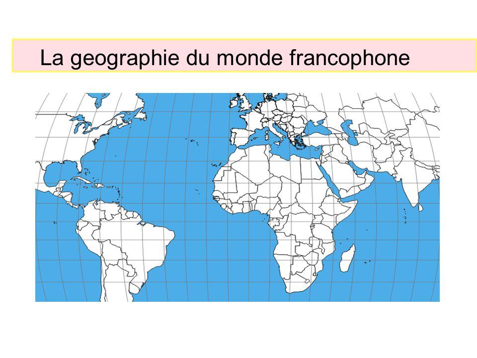 La geographie du monde francophone