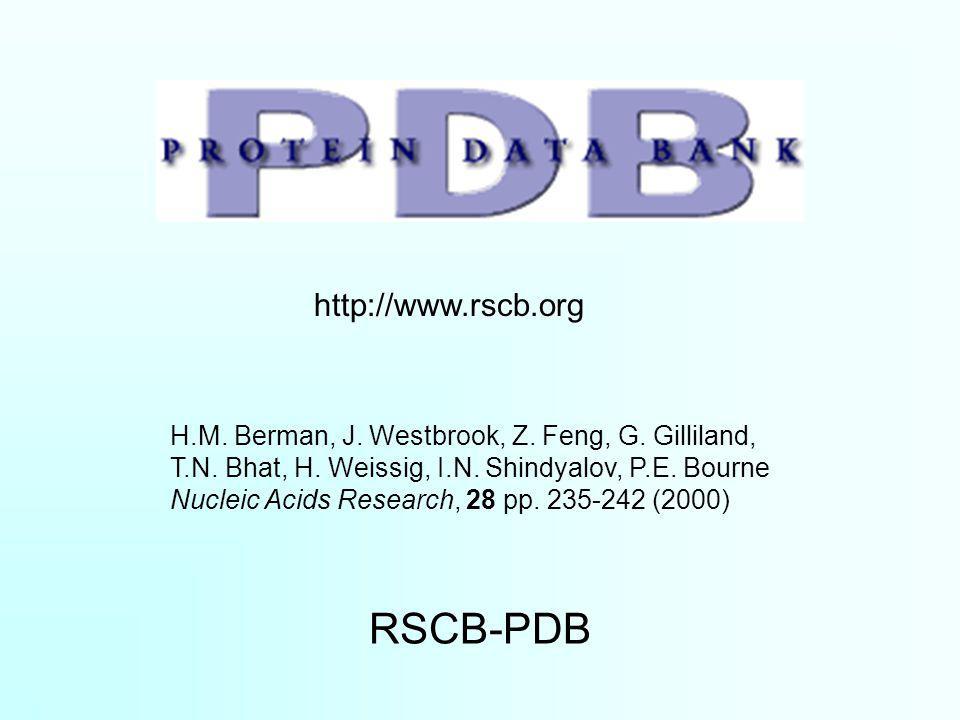 RSCB-PDB http://www.rscb.org H.M. Berman, J. Westbrook, Z.
