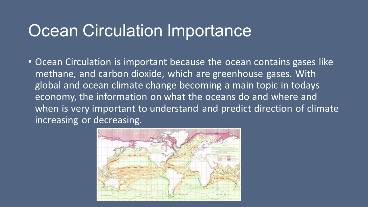 Ocean Circulation Ocean circulation is a continuous, directed movement of seawater generated by the forces acting upon this mean flow, such as breaking waves, wind, Coriolis effect, cabbeling, temperature and salinity differences, with tides caused by the gravitational pull of the Moon and the Sun.