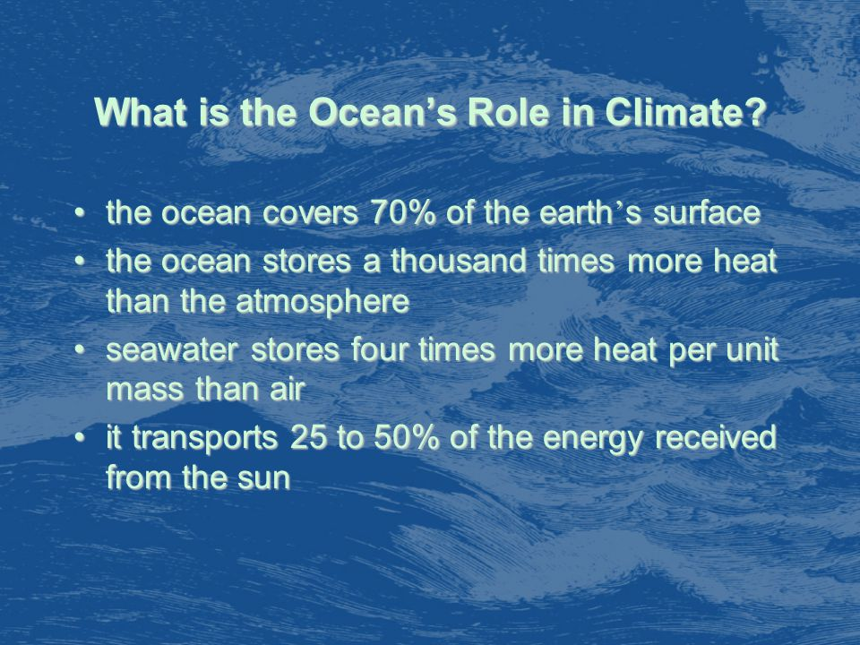 What is the Ocean's Role in Climate.