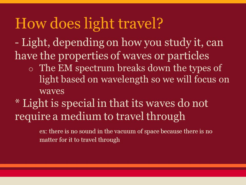 How does light travel.