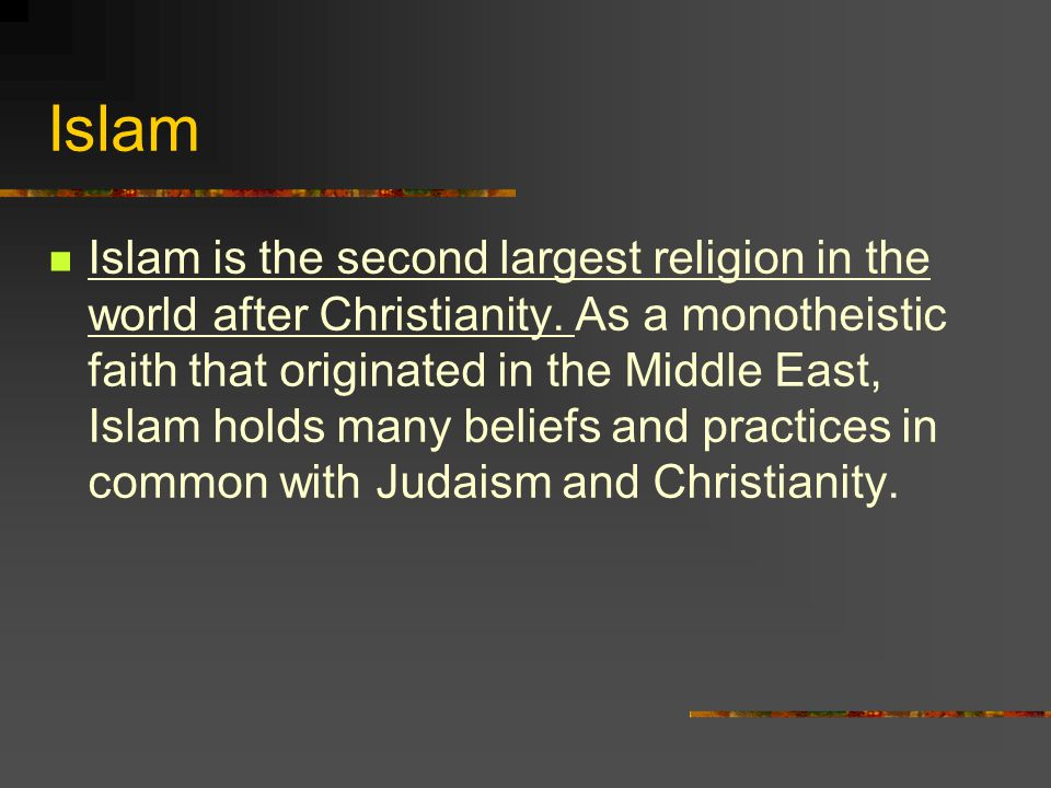 Islam Islam Is The Second Largest Religion In The World After - Second religion in the world
