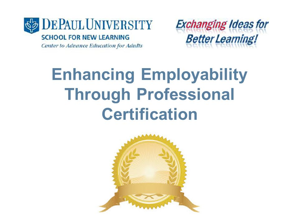 Enhancing Employability Through Professional Certification