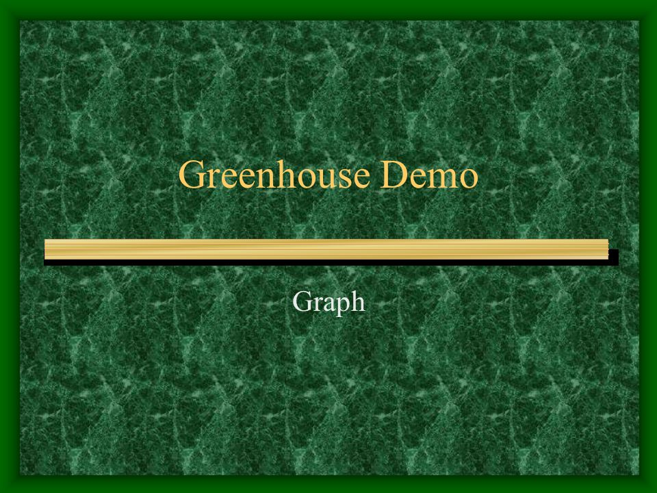Greenhouse Demo Graph