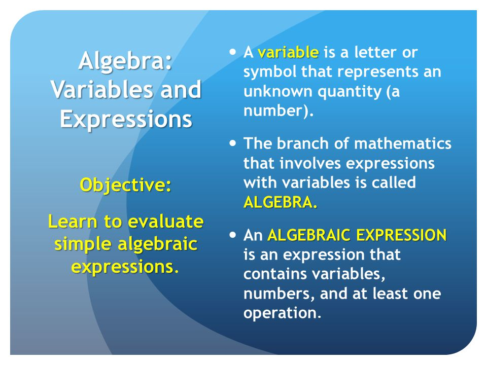 Algebra Variables And Expressions Variable A Variable Is A Letter
