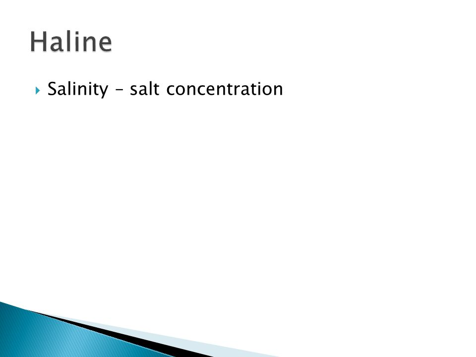  Salinity – salt concentration