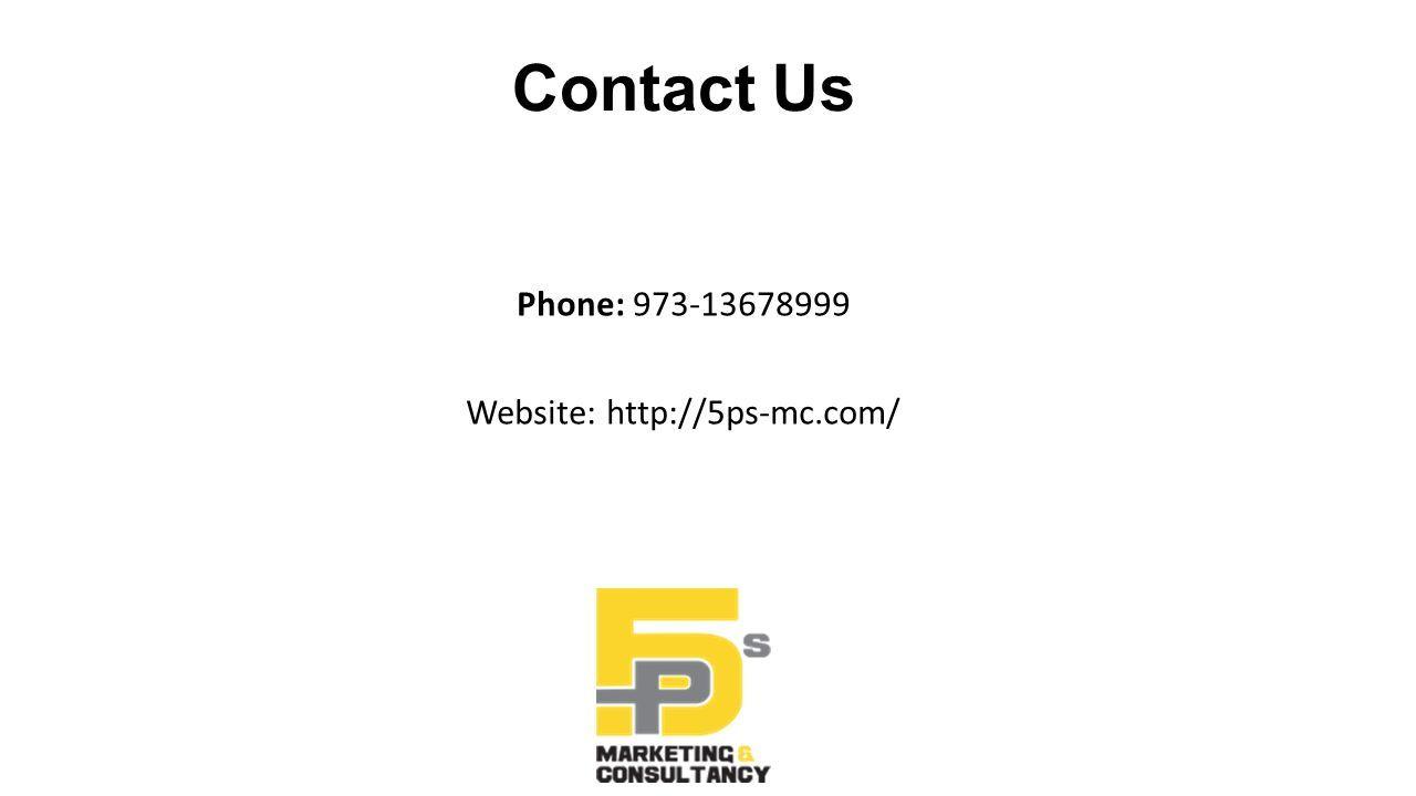 Contact Us Phone: 973-13678999 Website: http://5ps-mc.com/