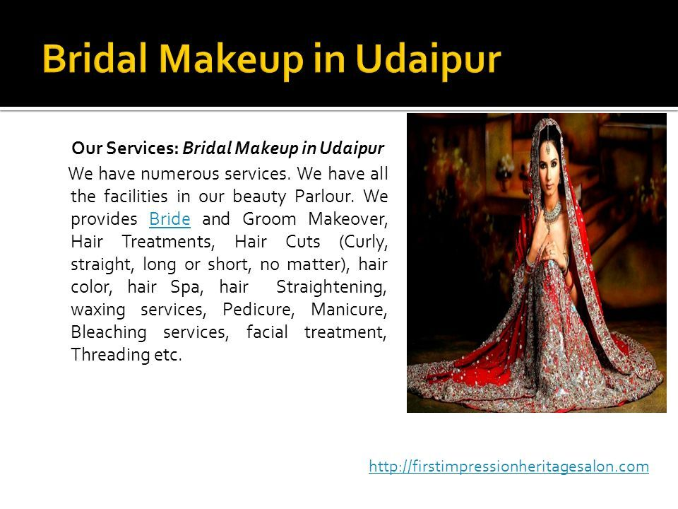 Our Services: Bridal Makeup in Udaipur We have numerous services.