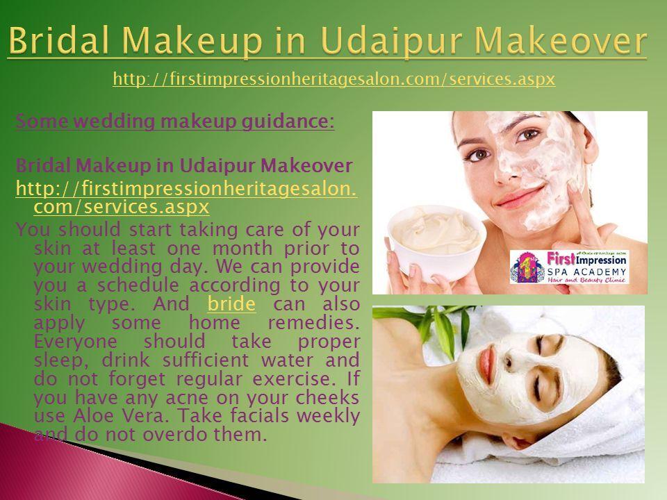 Some wedding makeup guidance: Bridal Makeup in Udaipur Makeover http://firstimpressionheritagesalon.