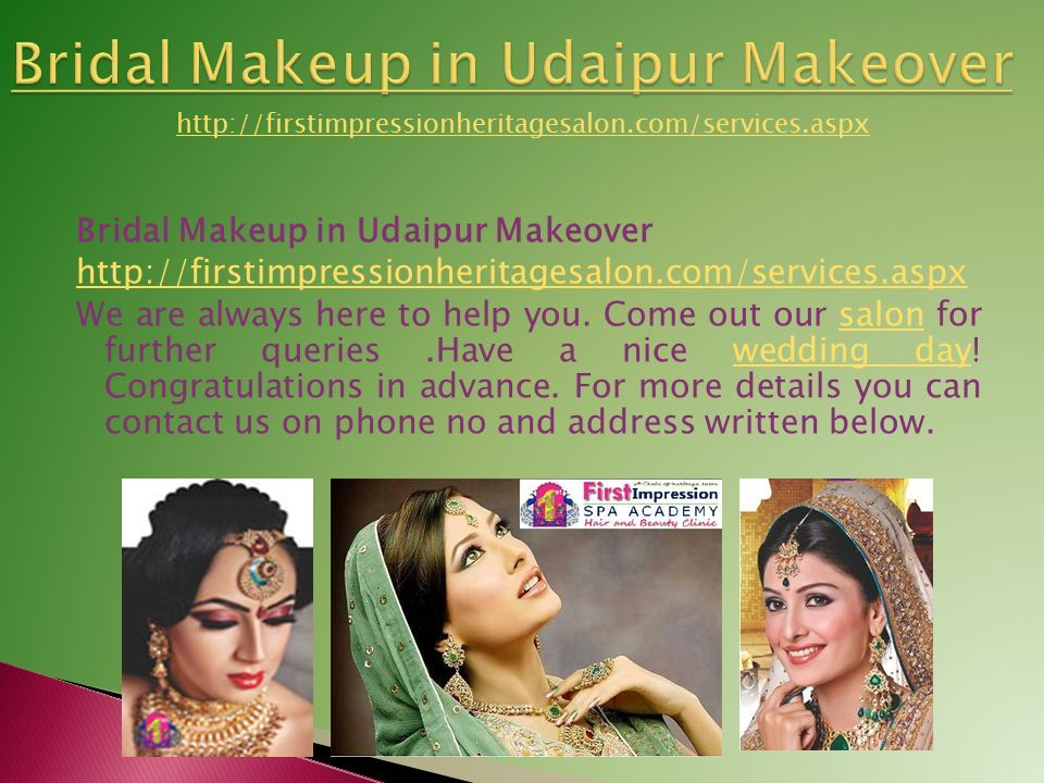 Bridal Makeup in Udaipur Makeover http://firstimpressionheritagesalon.com/services.aspx We are always here to help you.