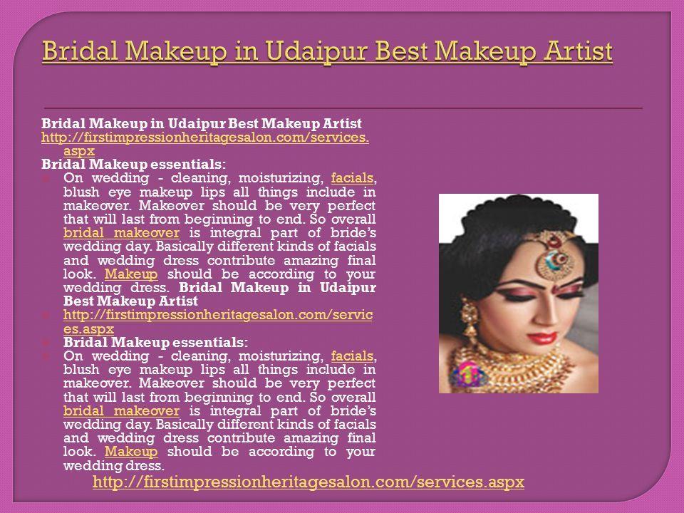 Bridal Makeup in Udaipur Best Makeup Artist http://firstimpressionheritagesalon.com/services.