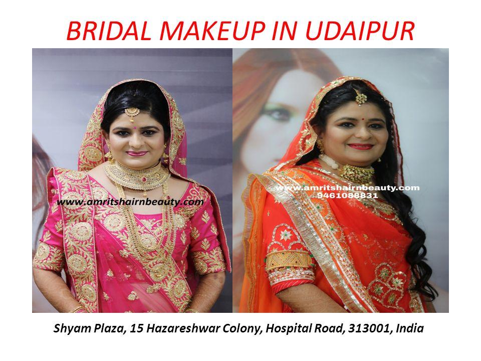 BRIDAL MAKEUP IN UDAIPUR Shyam Plaza, 15 Hazareshwar Colony, Hospital Road, 313001, India