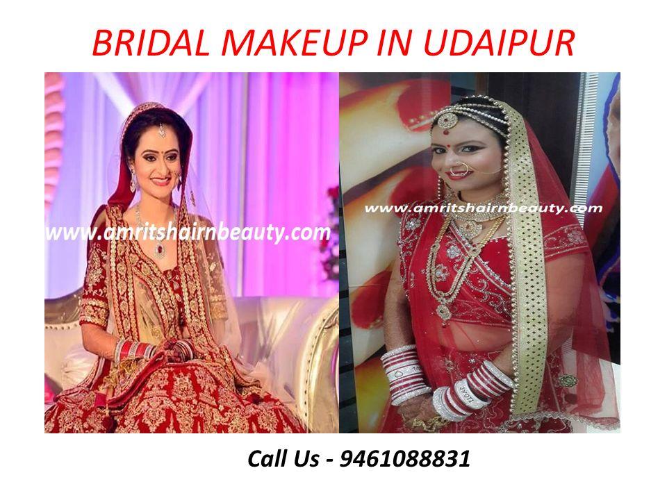 BRIDAL MAKEUP IN UDAIPUR Call Us - 9461088831