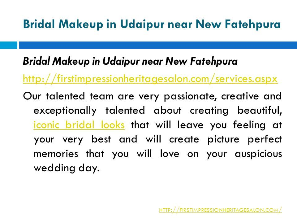 Bridal Makeup in Udaipur near New Fatehpura http://firstimpressionheritagesalon.com/services.aspx Our talented team are very passionate, creative and exceptionally talented about creating beautiful, iconic bridal looks that will leave you feeling at your very best and will create picture perfect memories that you will love on your auspicious wedding day.