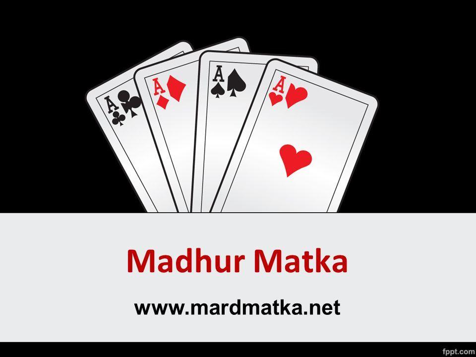 Madhur Matka www.mardmatka.net