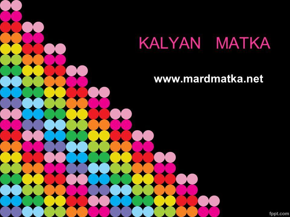 KALYAN MATKA www.mardmatka.net
