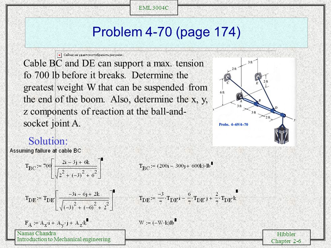 Namas Chandra Introduction to Mechanical engineering Hibbler Chapter 2-7 EML 3004C Problem 4-70 (continued)