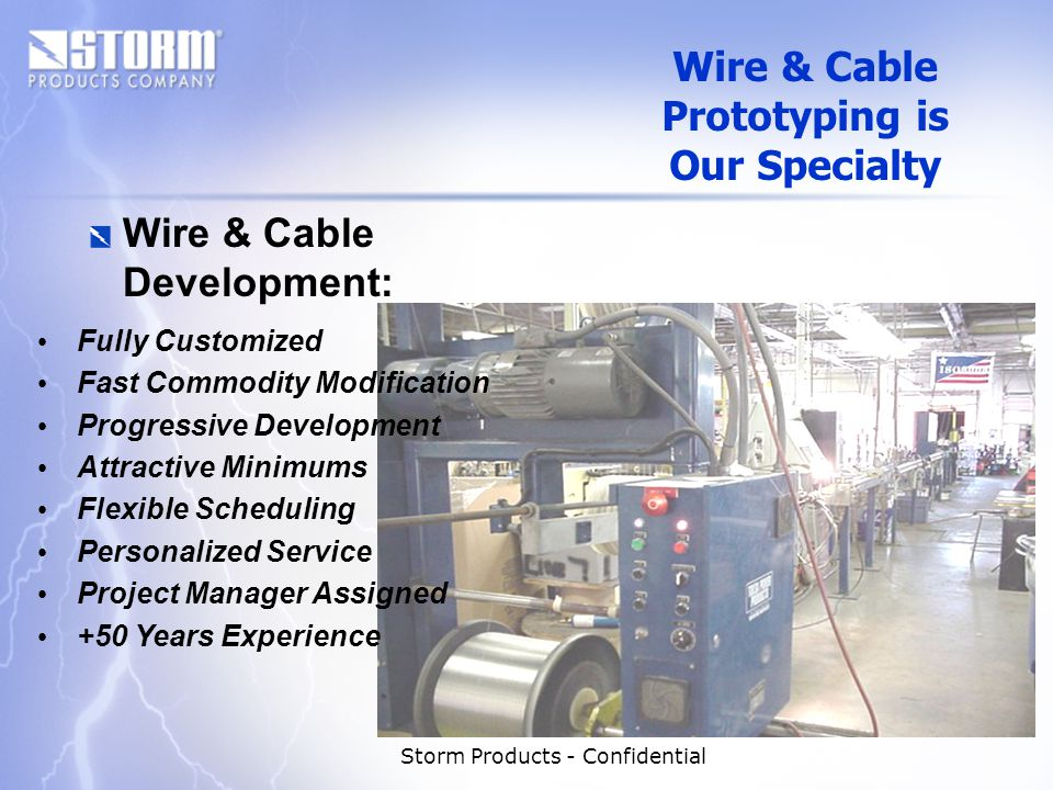 Storm Products - Confidential Cable Solutions Wire & Cable - Types: Custom Hook-Up Wire Multiconductor Twisted Pair Low Skew Balanced Pair Coaxial Hybrid Composite Planar UL, CSA, CE, Mil-Spec