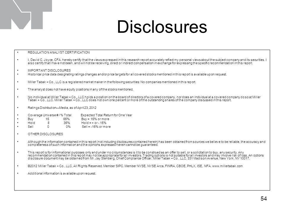 54 Disclosures REGULATION ANALYST CERTIFICATION I, David C.