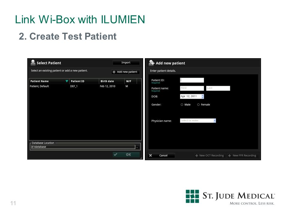 Link Wi-Box with ILUMIEN 2. Create Test Patient 11