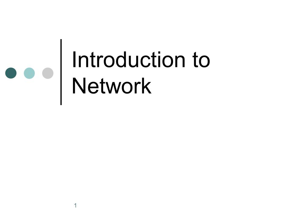 1 Introduction to Network