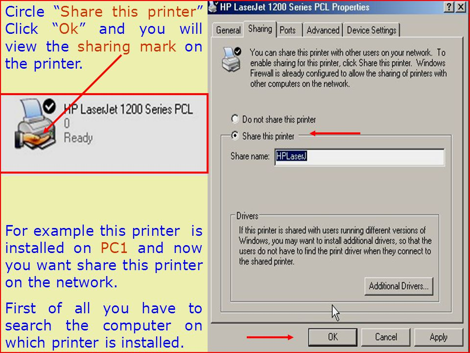 Circle Share this printer Click Ok and you will view the sharing mark on the printer.