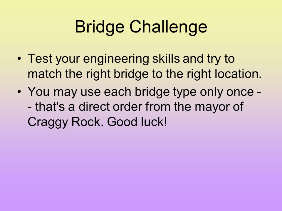 What Types of Bridge can you choose from? Beam Arch Truss Suspension