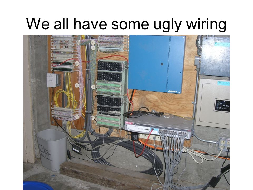 We all have some ugly wiring