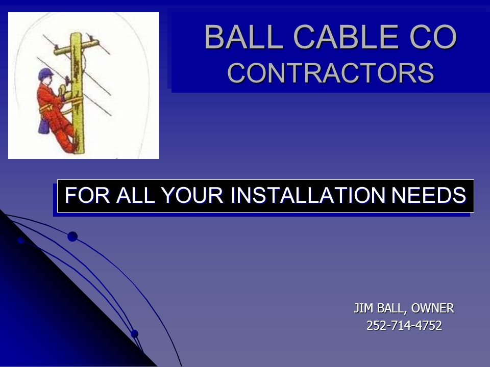 SERVICES AVAILABLE INSTALLS INSTALLS CUSTOM AUDITS CUSTOM AUDITS SPECIAL PROJECTS SPECIAL PROJECTS HARD LINE AND FIBER OPTIC AERIAL CONSTRUCTION HARD LINE AND FIBER OPTIC AERIAL CONSTRUCTION
