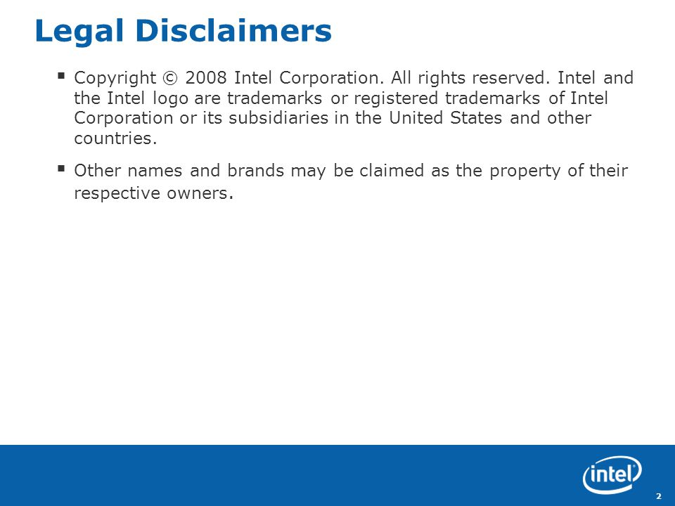 Revision Legal Disclaimers Copyright © 2008 Intel Corporation.