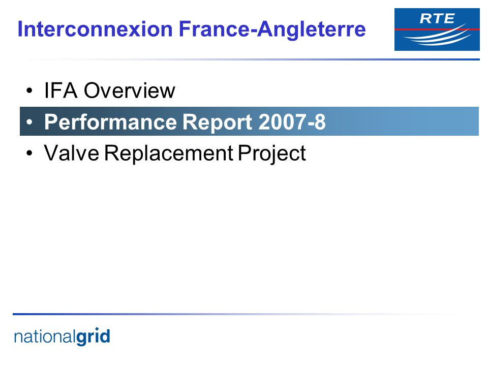 IFA Overview Performance Report Valve Replacement Project Interconnexion France-Angleterre