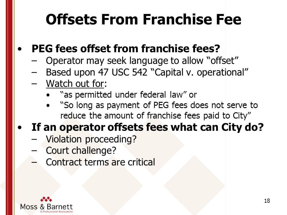 Offsets From Franchise Fee PEG fees offset from franchise fees.