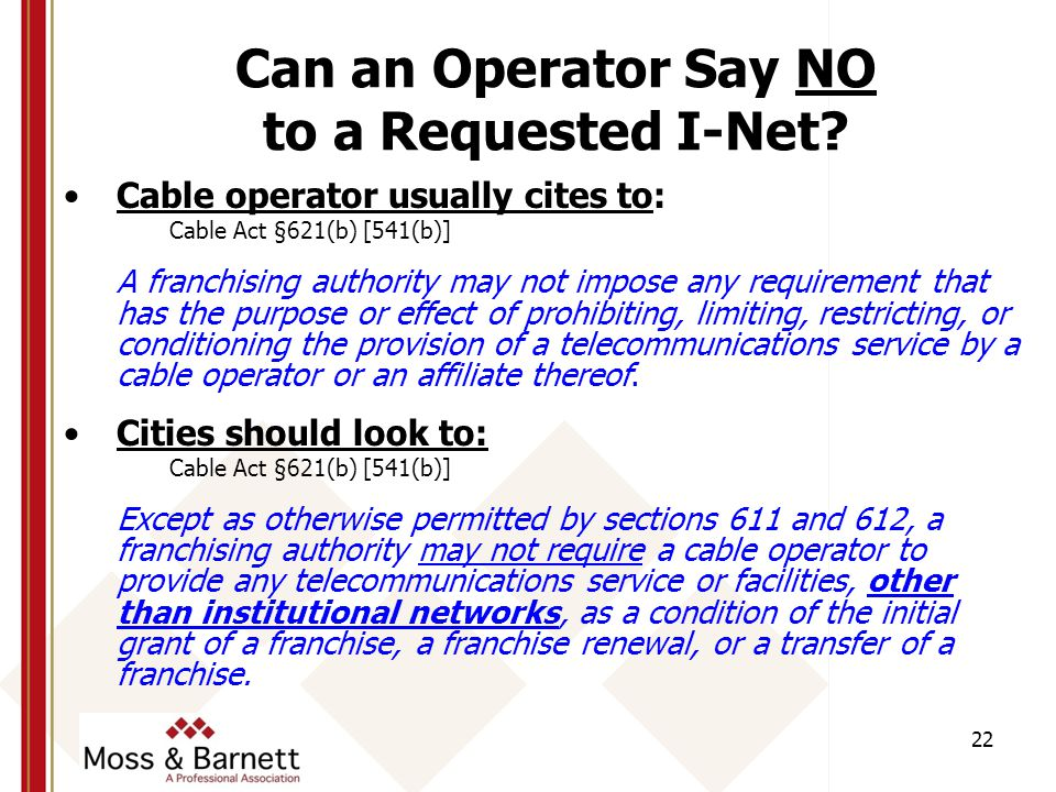 22 Can an Operator Say NO to a Requested I-Net.