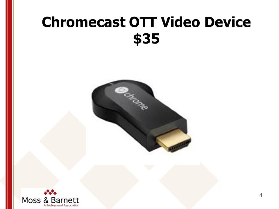 Chromecast OTT Video Device $35 4